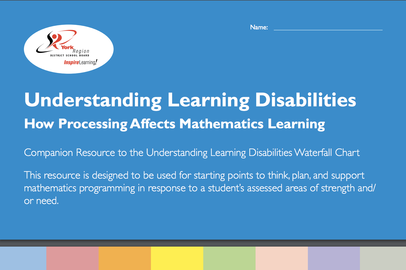 front cover from the YRDSB Understanding Learning Disabilities How Processing Affects Mathematics Learning Resource