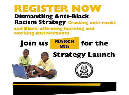 Dismantling Anti-Black Racism Strategy Launch