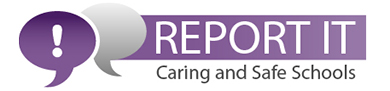 Caring and Safe Environments - Report It!
