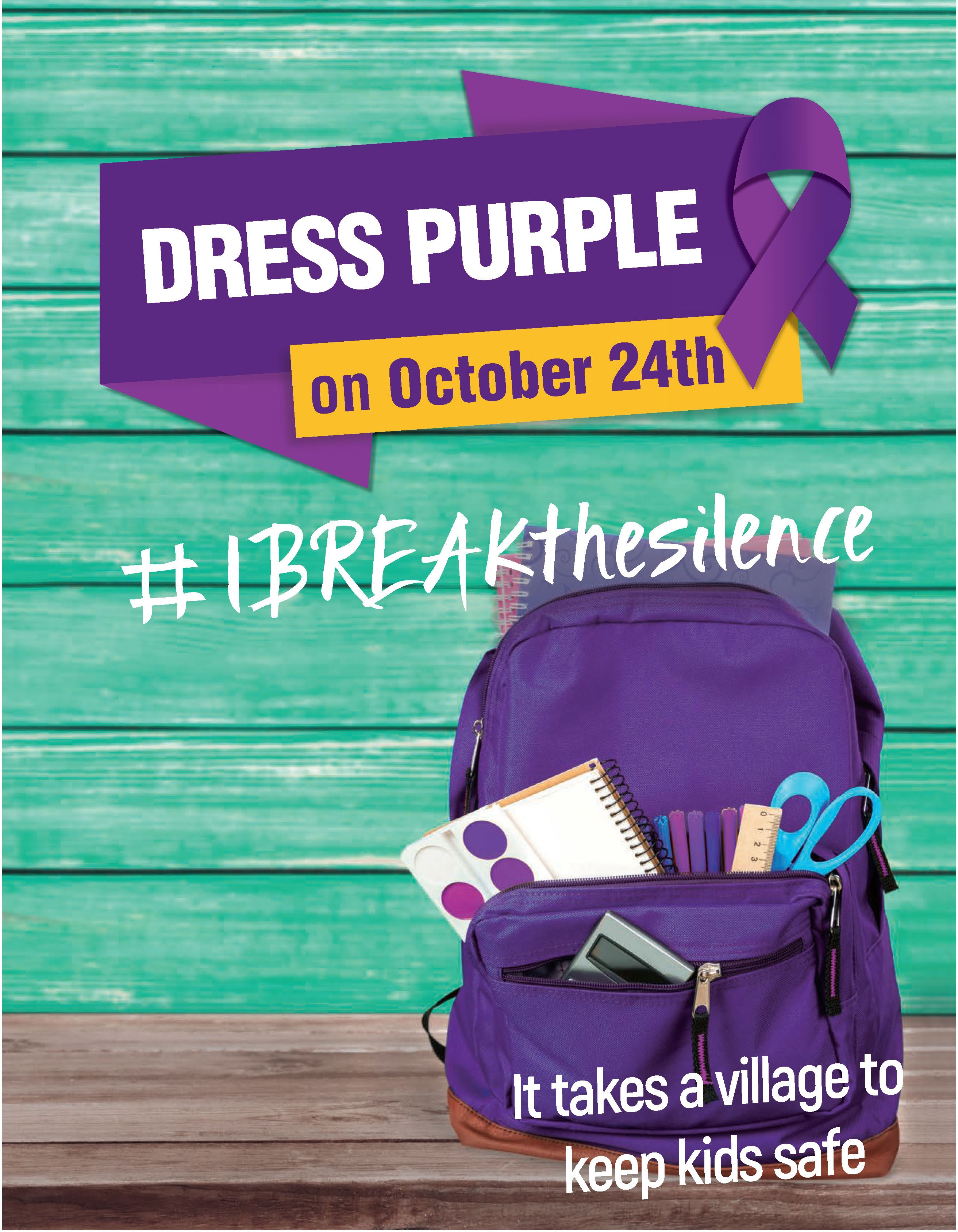 Dress Purple on October 24th. #IBREAKthesilence. It takes a village to keep kids safe.
