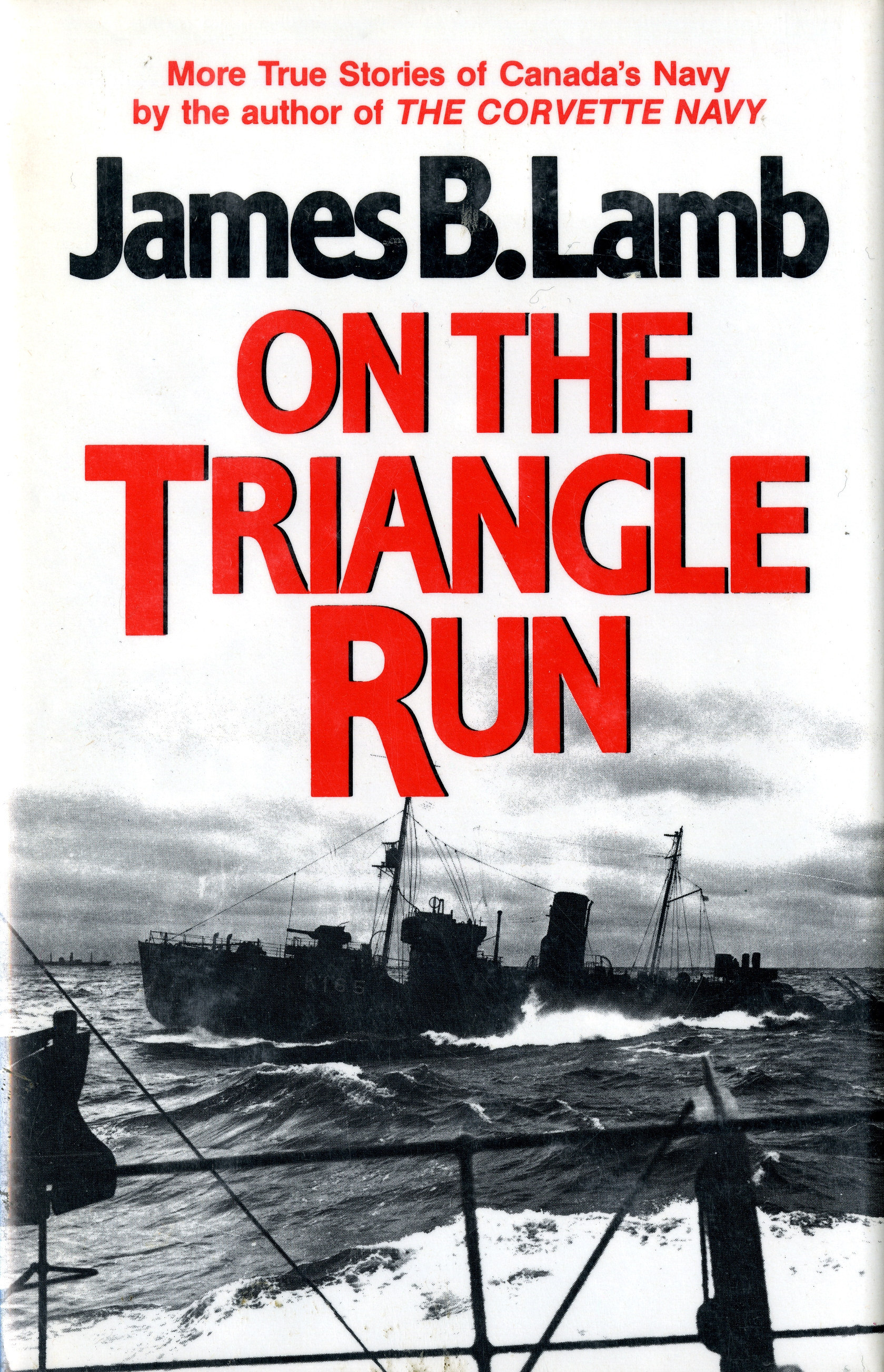 "Cover of ""On the Triangle Run"" by James B. Lamb. Shows an image of a corvette boat in the sea."